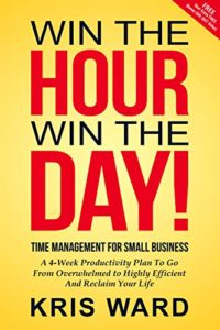 Book Review: Win the Hour, Win the Day